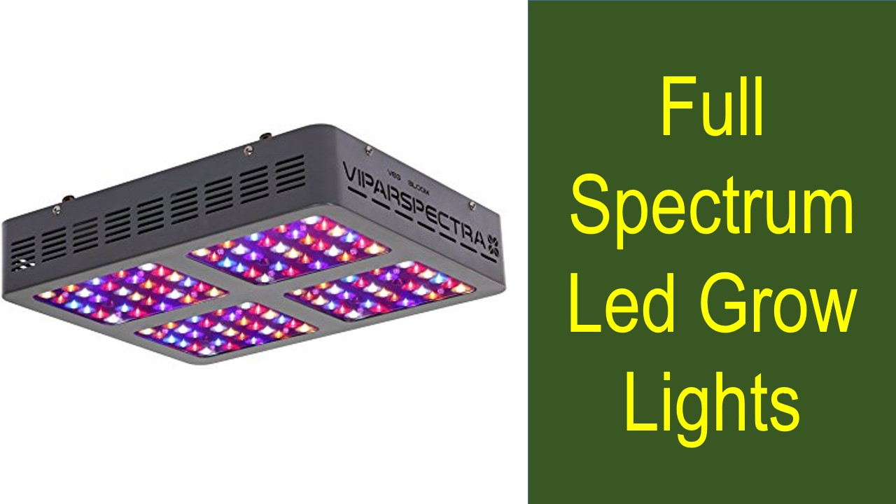 full spectrum led grow lights reviews