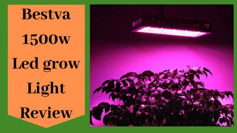 Bestva 1500w Led grow Light Review