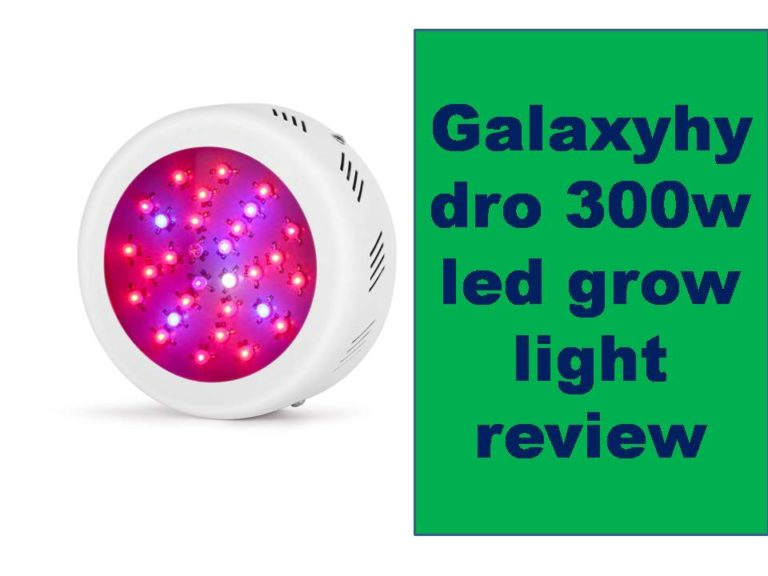 Galaxyhydro 300w led grow light review