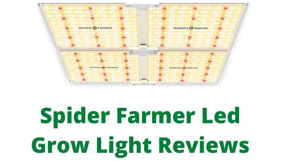 Spider Farmer Led Grow Light Reviews