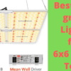 best led grow light for 6x6 grow tent