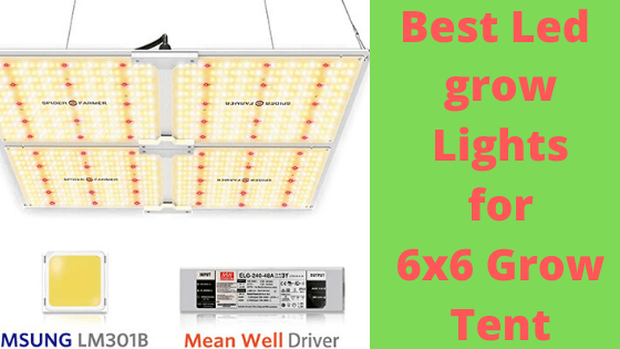 best led grow light for 6x6 grow tent